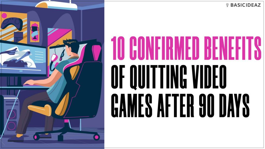 benefits of quitting video games